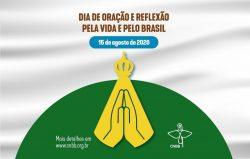 CNBB realizará dia de Oração e de Reflexão sobre o Pacto pela Vida e pelo Brasil