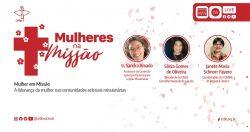 """Série on-line """"Mulheres na Missão"""" discutirá liderança feminina nas comunidades eclesiais"""