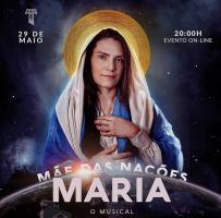 Musical Maria, Mãe das Nações