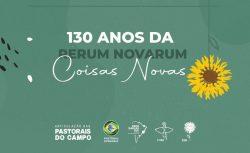6ª Semana Social Brasileira e organizações parceiras promovem live sobre os 130 anos da Rerum Novarum